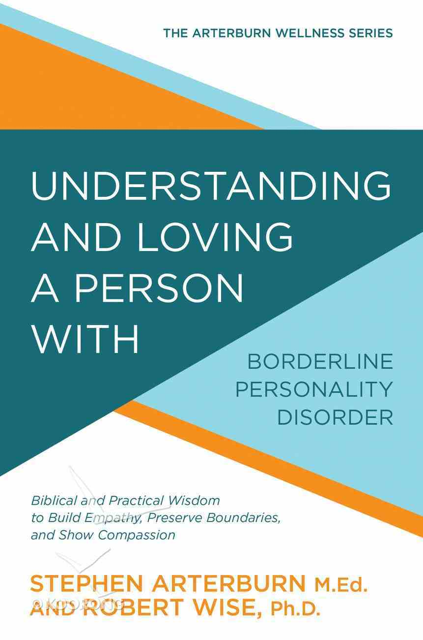 Understanding and Loving a Person With Borderline Personality Disorder Paperback