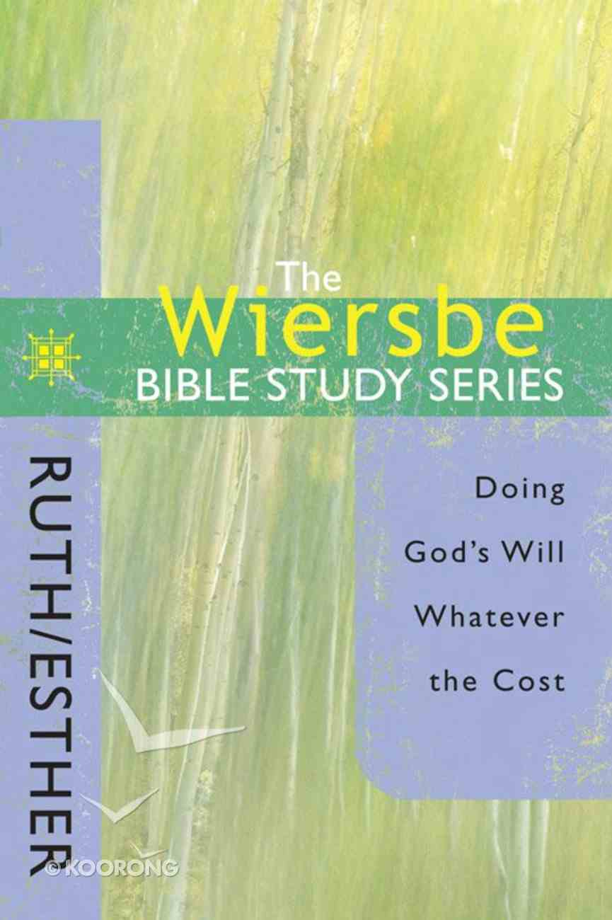 Ruth & Esther (Wiersbe Bible Study Series) Paperback