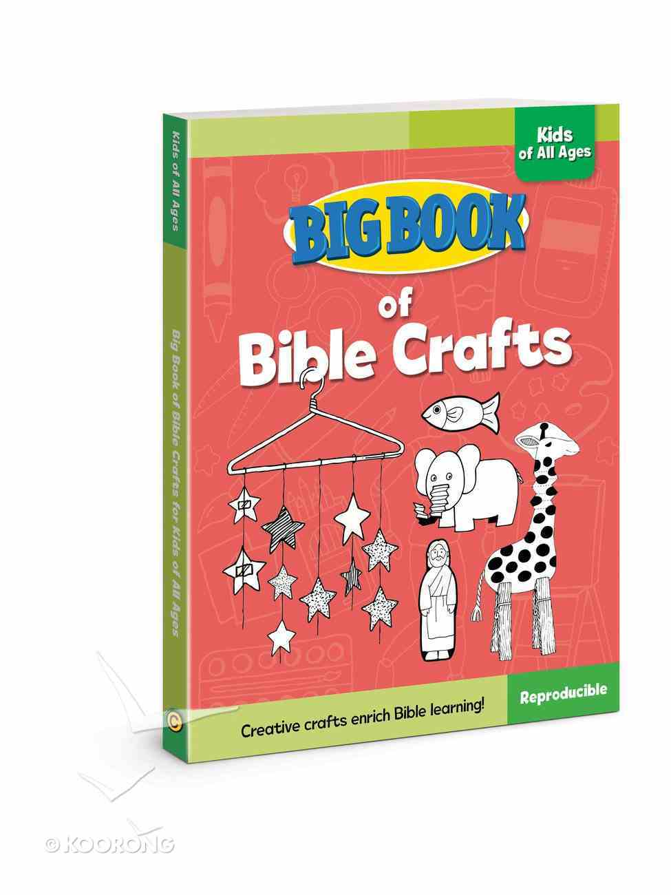 Big Book of Bible Crafts For Kids of All Ages (Reproducible) Paperback