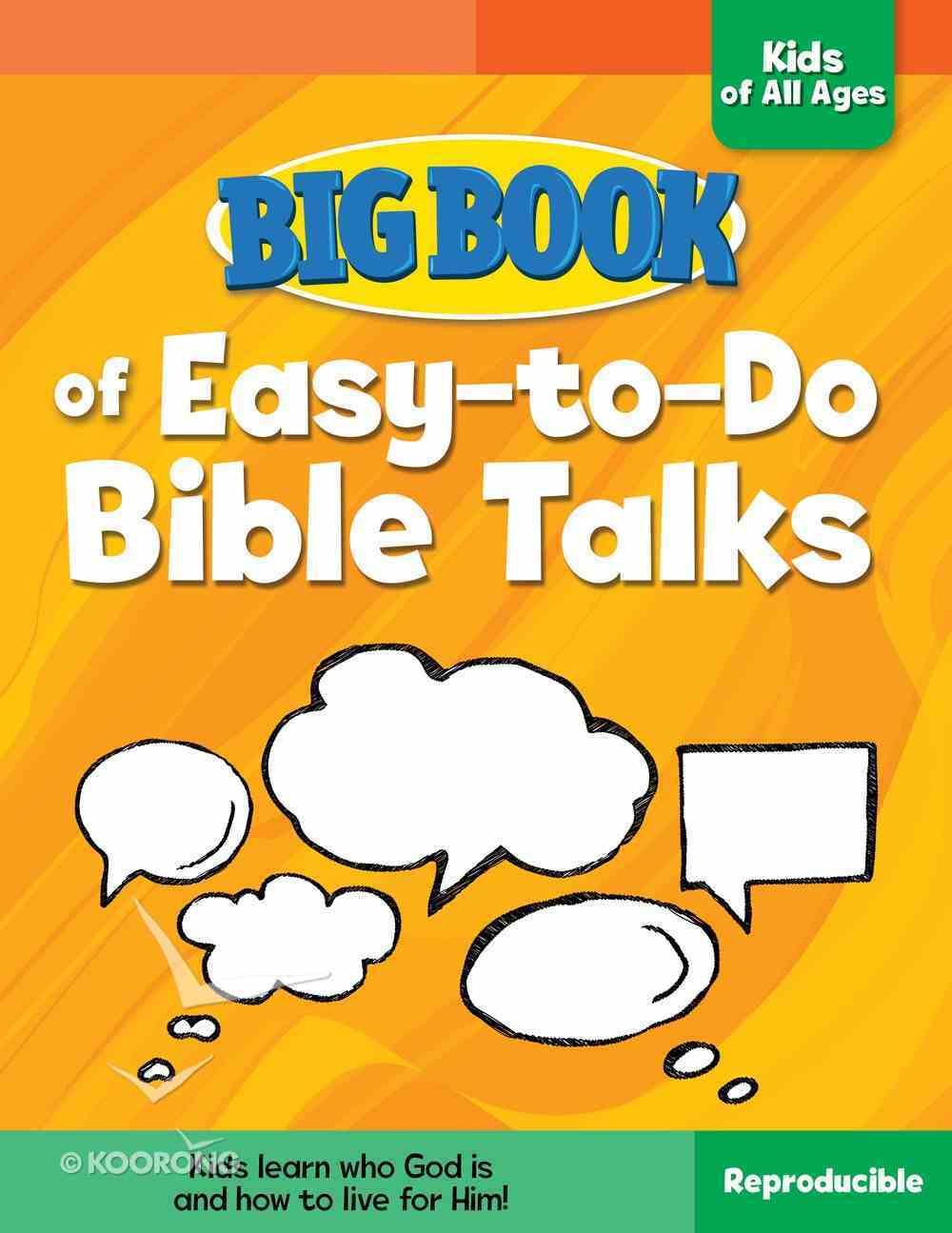 Big Book of Easy-To-Do Bible Talks For Kids of All Ages (Reproducible) Paperback