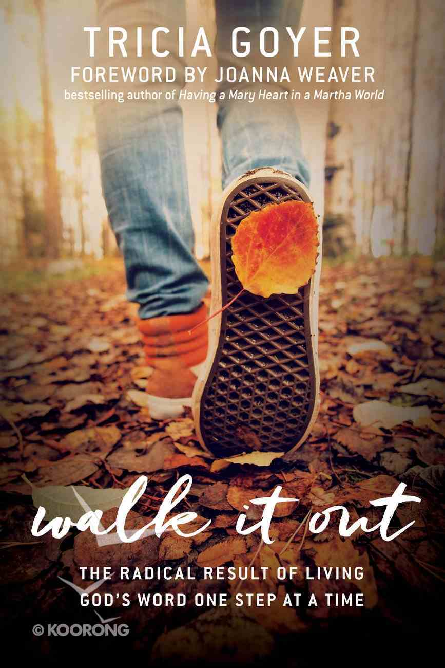 Walk It Out Paperback