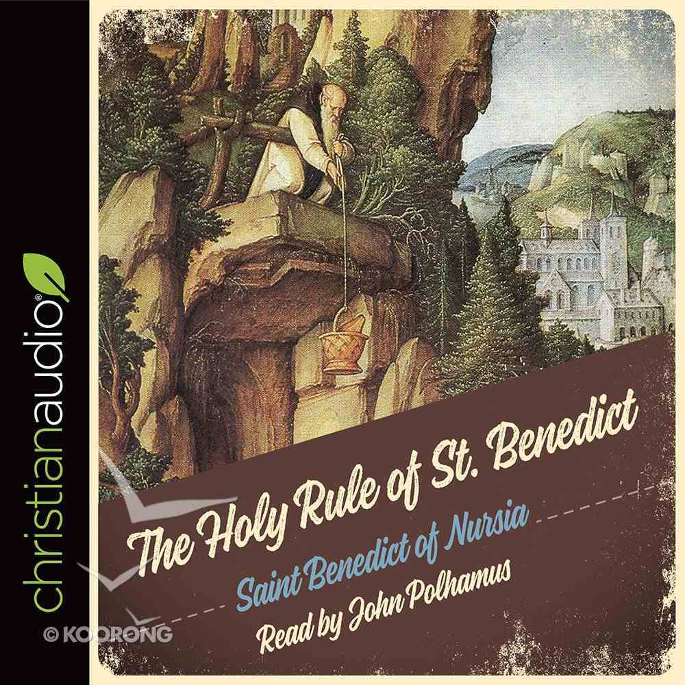 The Holy Rule of St Benedict (Unabridged, 3 Cds) CD