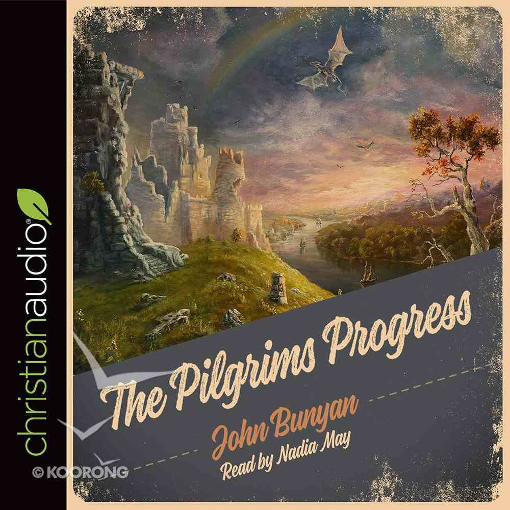The Pilgrim's Progress (Unabridged, 9 Cds) CD