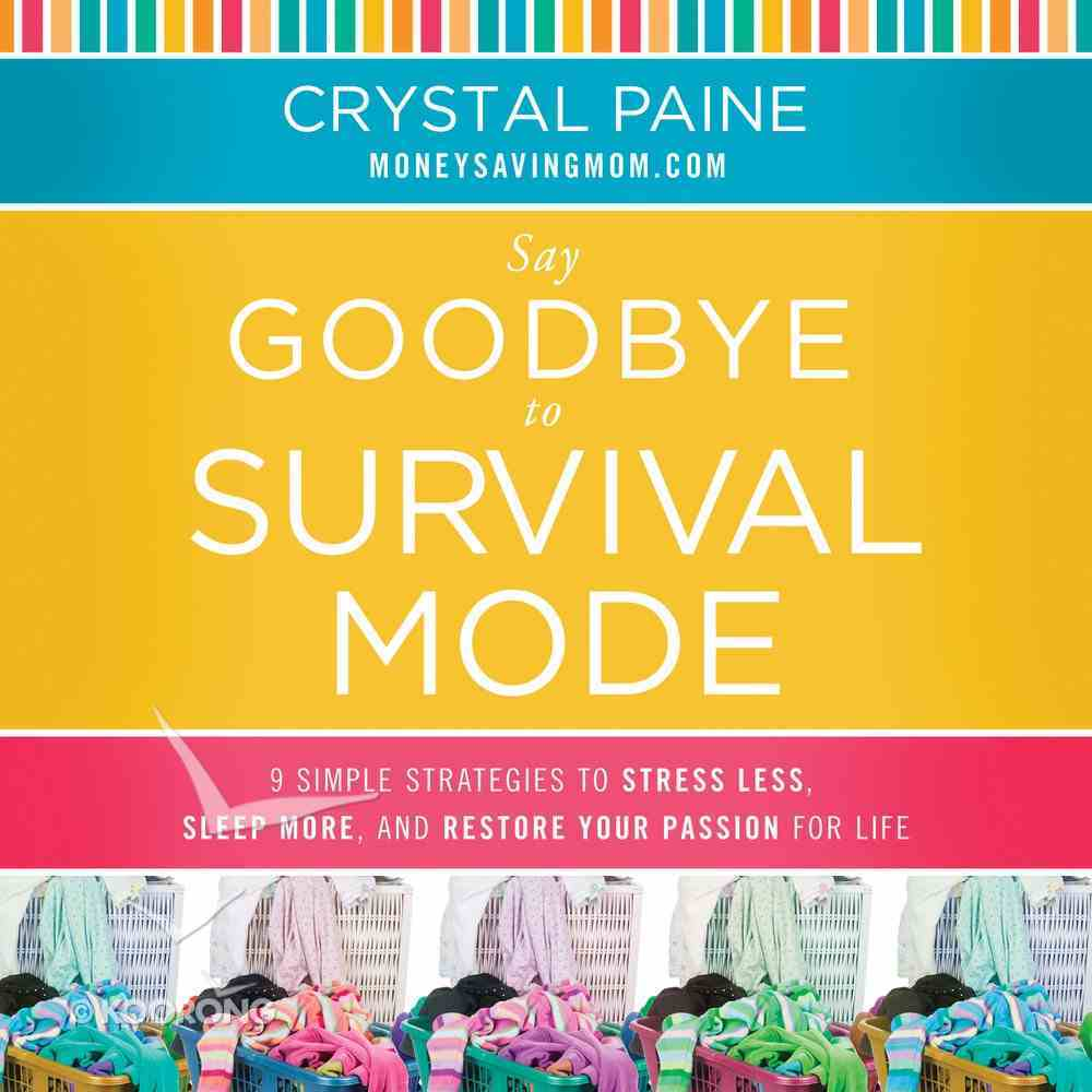 Say Goodbye to Survival Mode eAudio Book