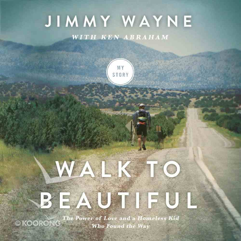 Walk to Beautiful eAudio Book