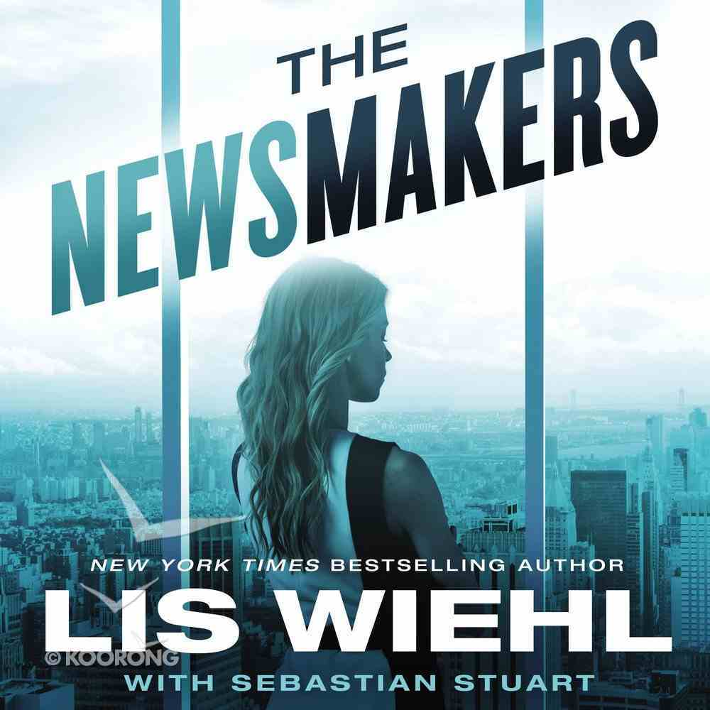 The Newsmakers (#01 in The Newsmakers Series) eAudio Book