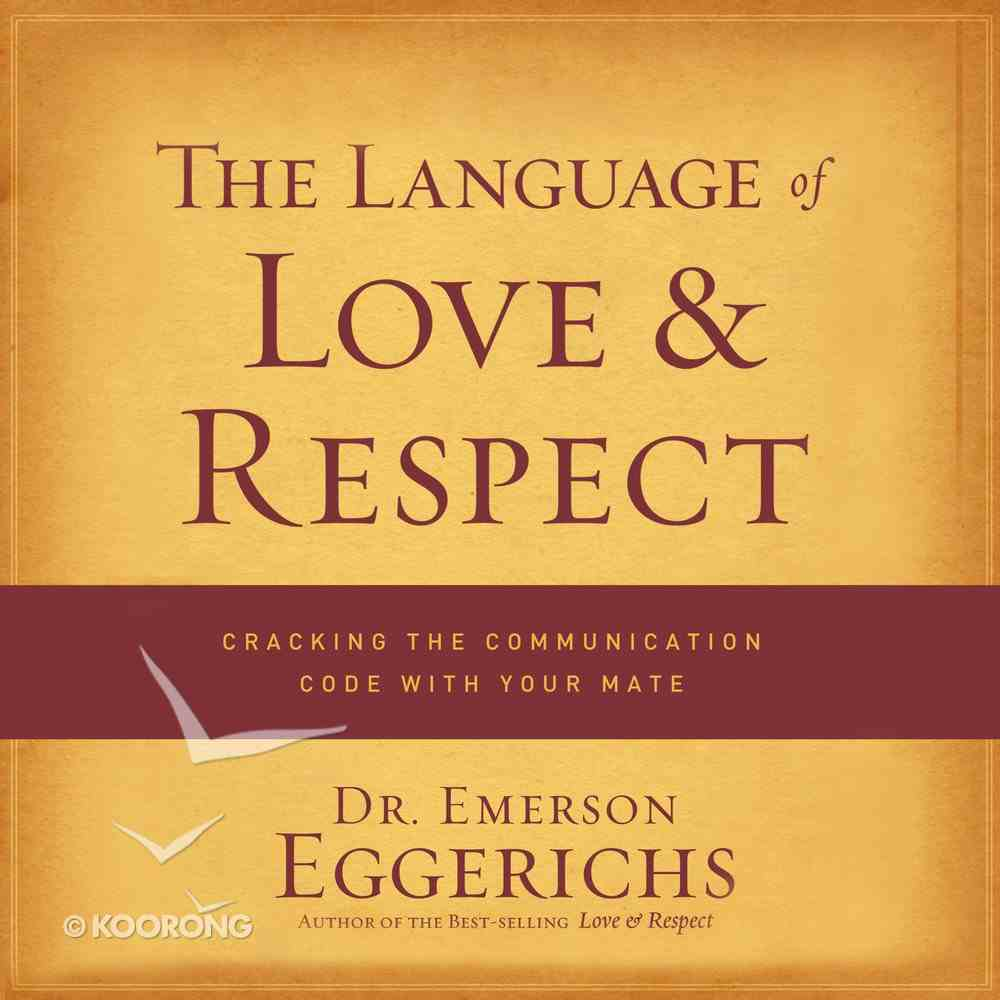 The Language of Love and Respect eAudio Book