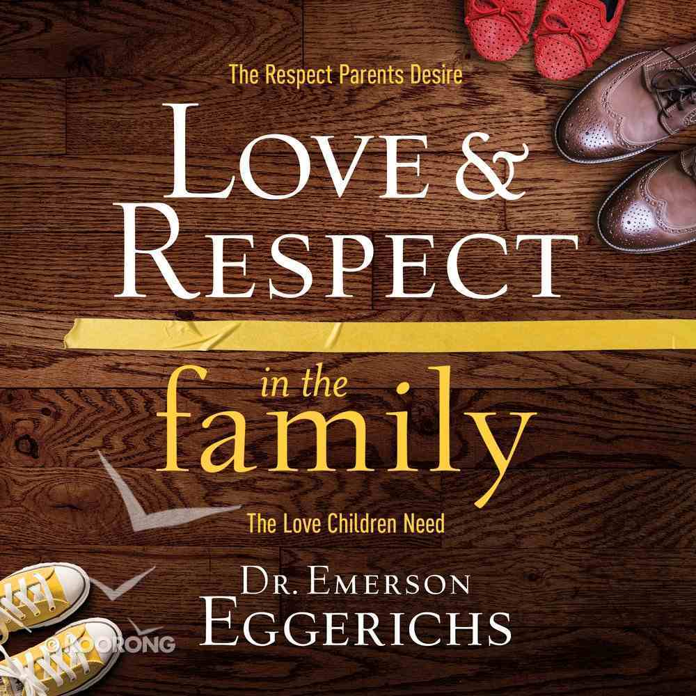 Love and Respect in the Family eAudio Book