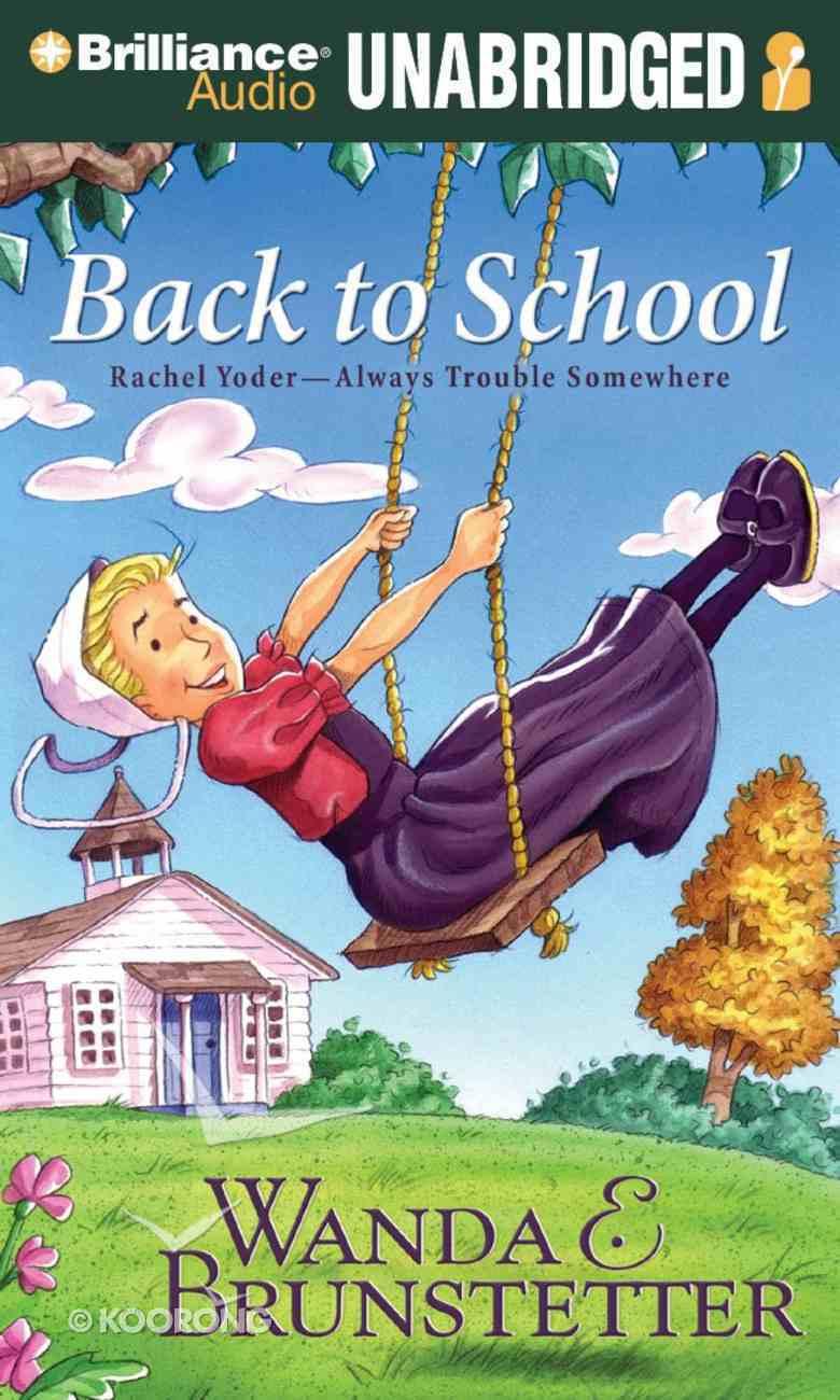 Back to School (#02 in Rachel Yoder Audiobook Series) eAudio Book