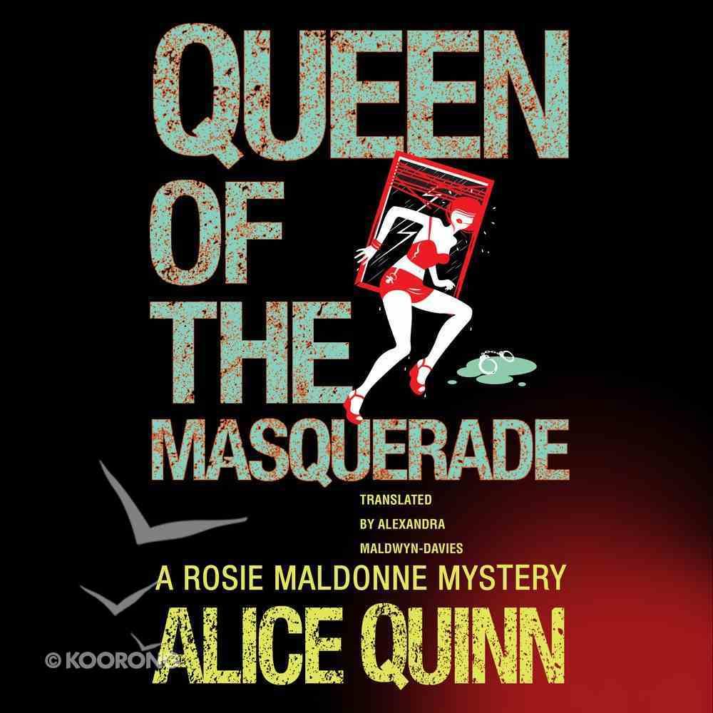 Queen of the Masquerade (#03 in Rosie Maldonne's World Audiobooks Series) eAudio Book