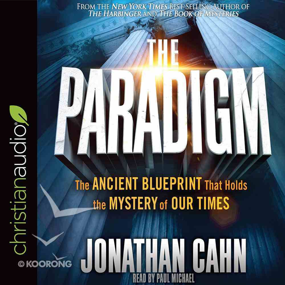 The Paradigm: The Ancient Blueprint That Holds the Myster of Our Times (Unabridged, 8 Cds) CD