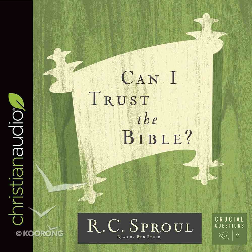 Can I Trust the Bible? (#02 in Crucial Questions Series) eAudio Book