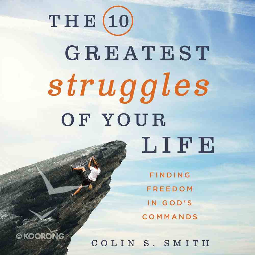 The 10 Greatest Struggles of Your Life eAudio Book