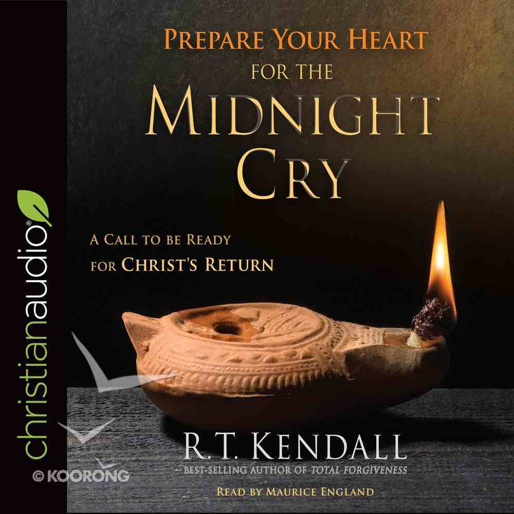 Prepare Your Heart For the Midnight Cry eAudio Book