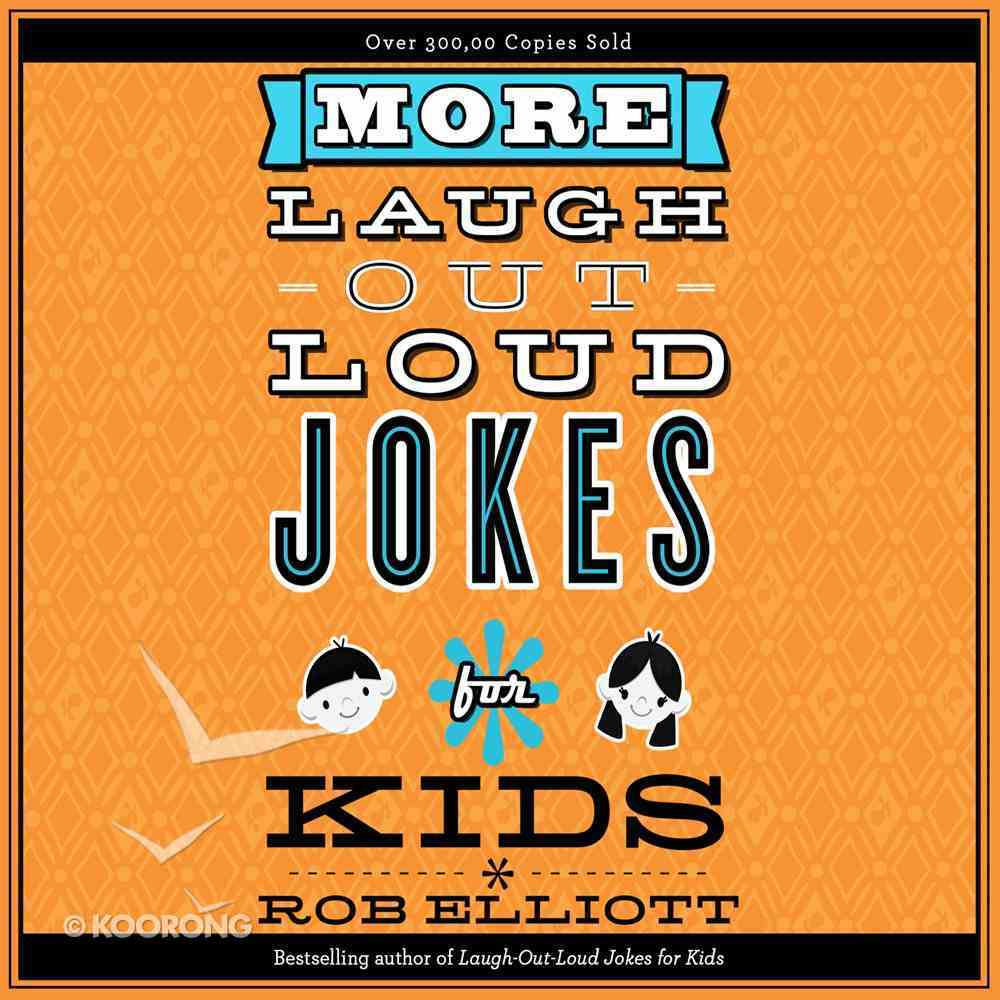 More Laugh-Out-Loud Jokes For Kids eAudio Book