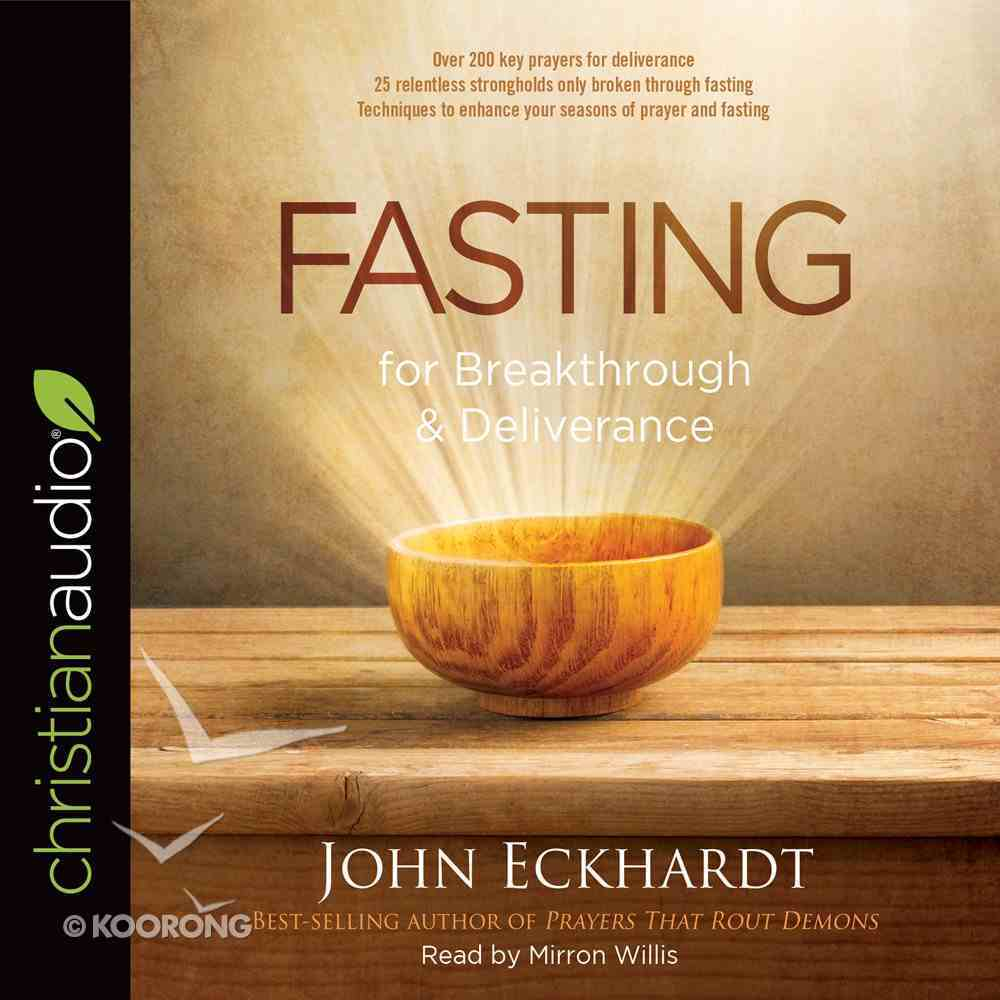 Fasting For Breakthrough and Deliverance eAudio Book