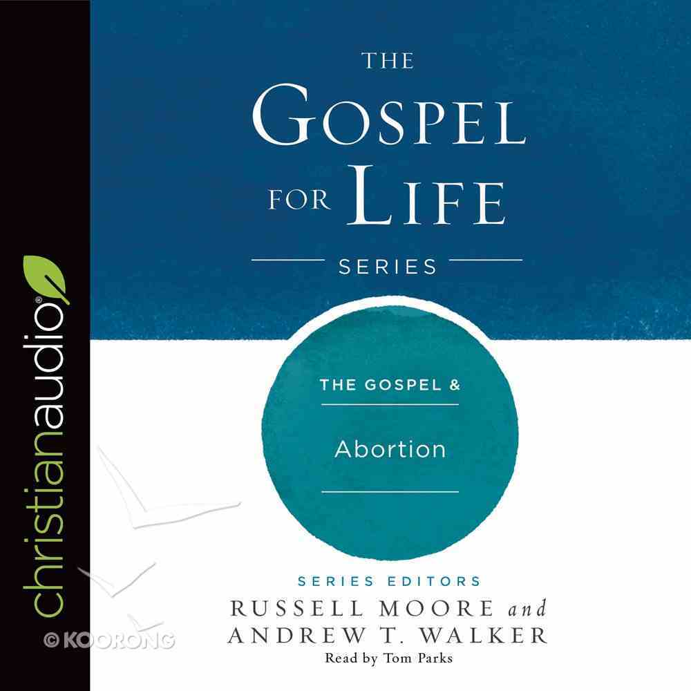 The Gospel & Abortion eAudio Book