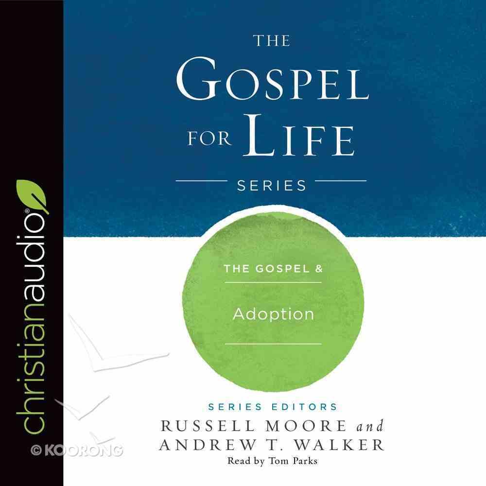 The Gospel & Adoption eAudio Book
