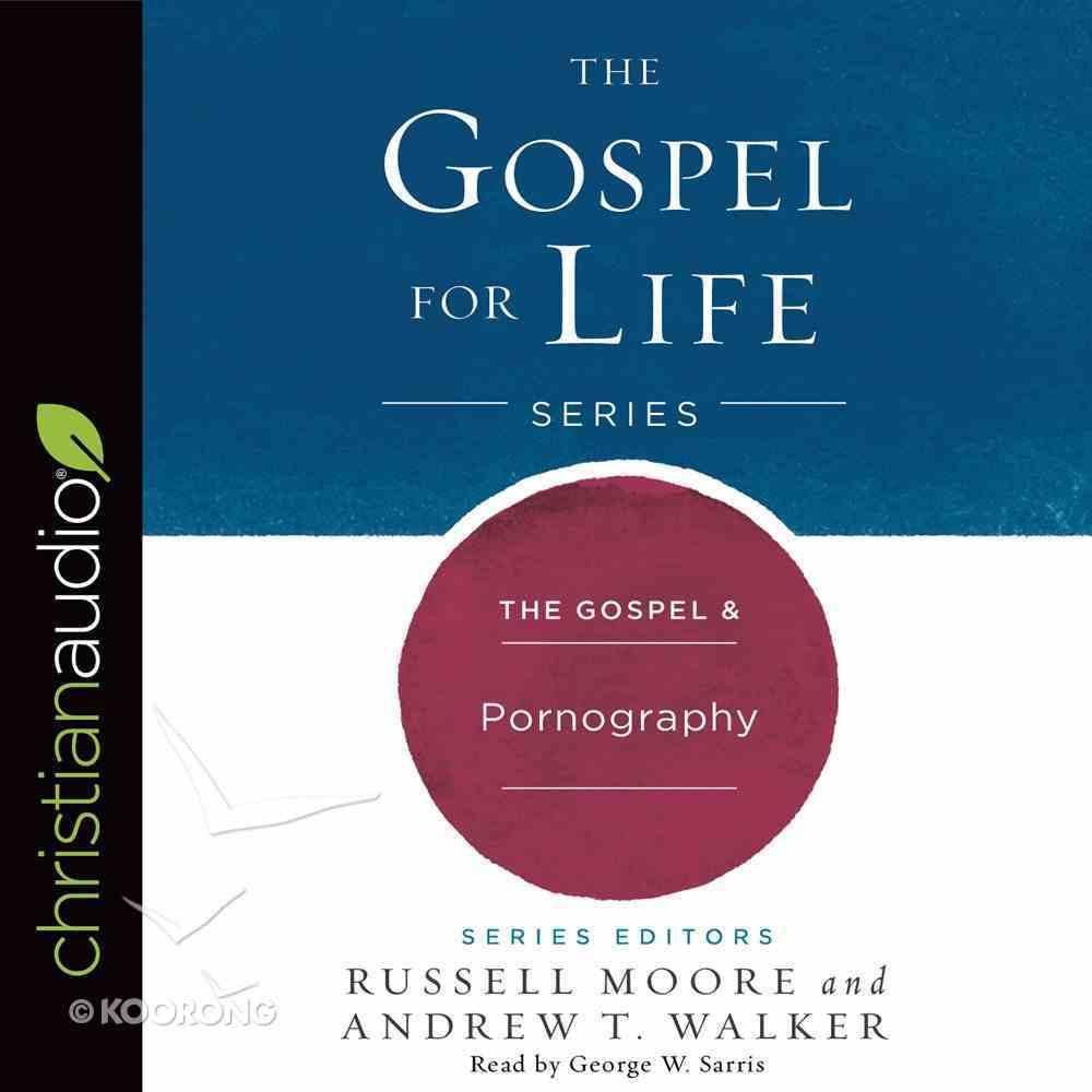 The Gospel & Pornography eAudio Book