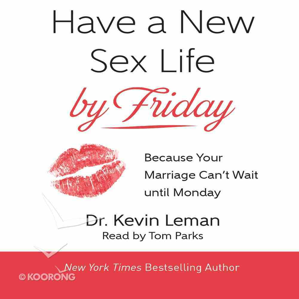 Have a New Sex Life By Friday eAudio Book
