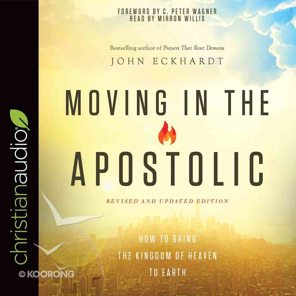 Moving in the Apostolic (Unabridged, 5 Cds) CD