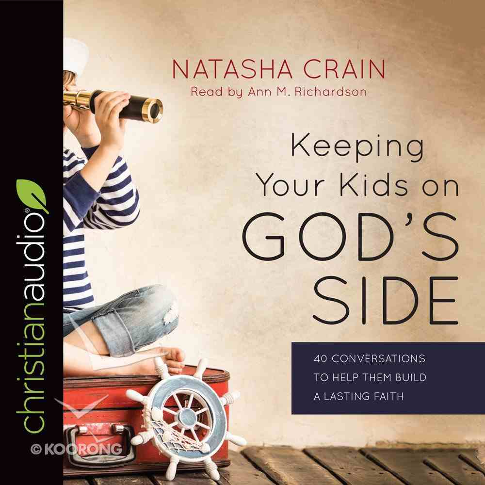 Keeping Your Kids on God's Side eAudio Book