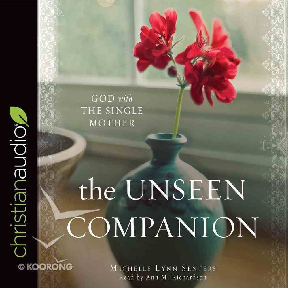 The Unseen Companion: God With the Single Mother (Unabridged, 5 Cds) CD