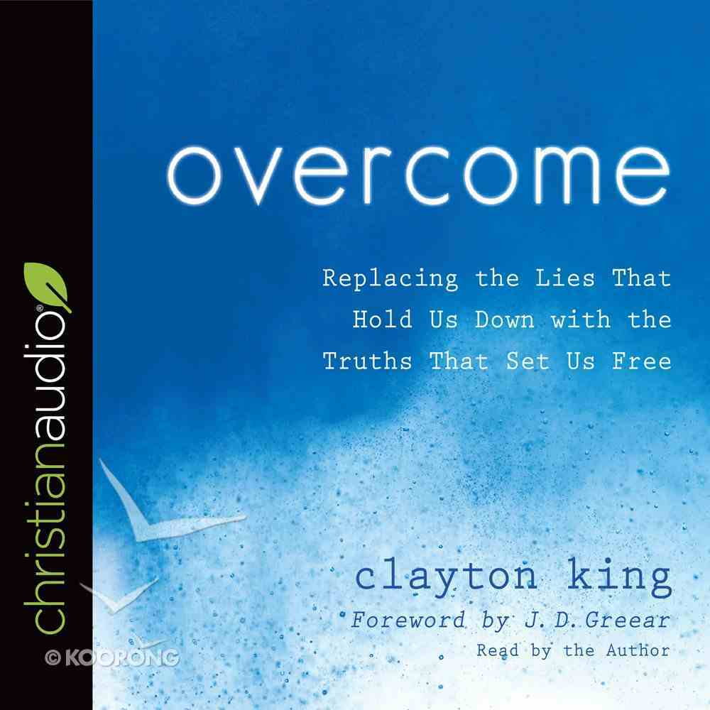 Overcome: Replacing the Lies That Hold Us Down With the Truths That Set Us Free (Unabridged, 5 Cds) CD
