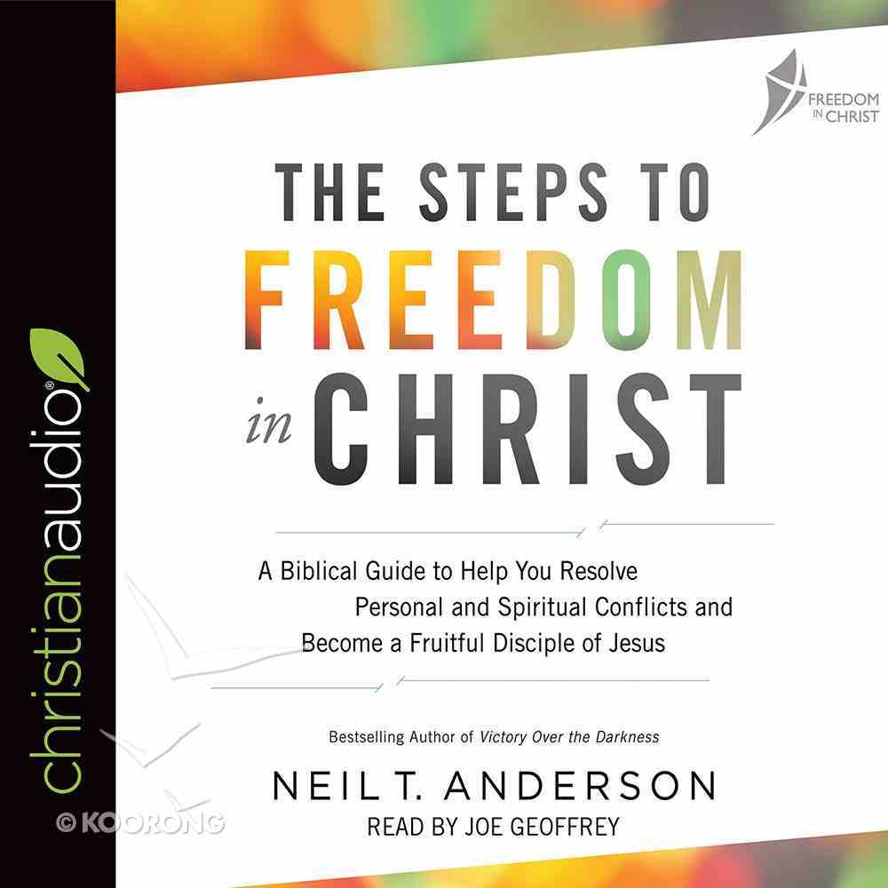 The Steps to Freedom in Christ eAudio Book