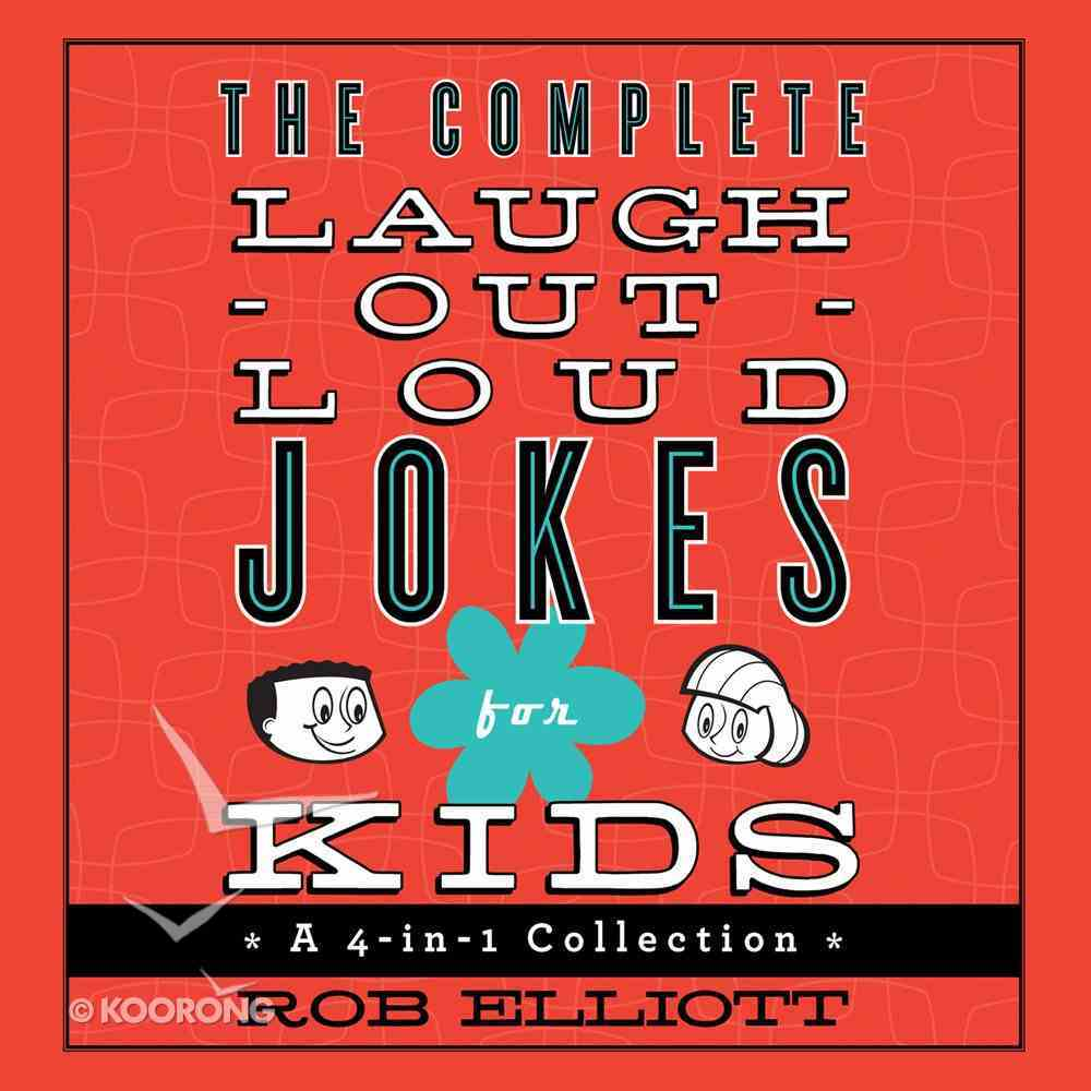 The Complete Laugh-Out-Loud Jokes For Kids eAudio Book