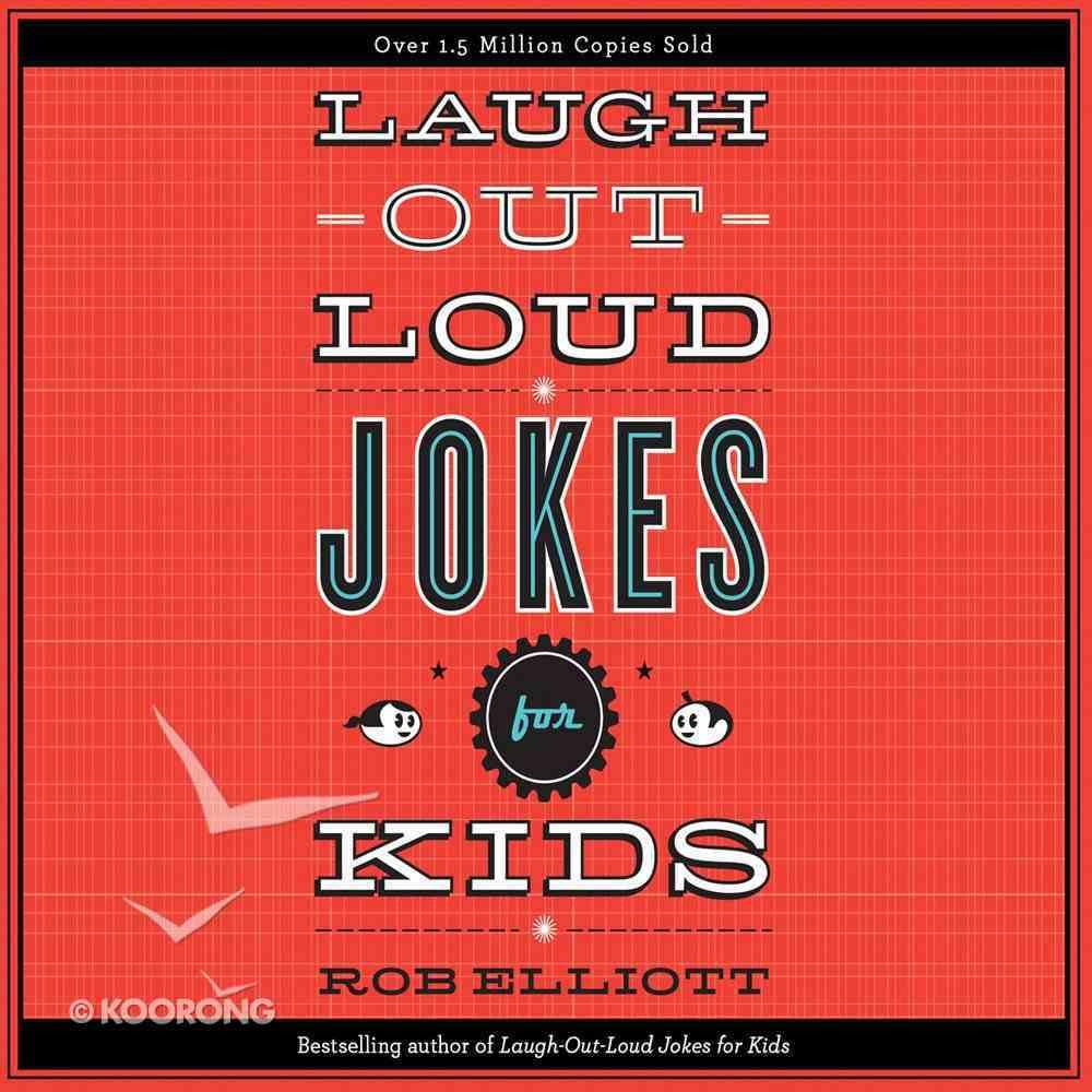 Laugh-Out-Loud Jokes For Kids (Unabridged, 1 Cd) CD