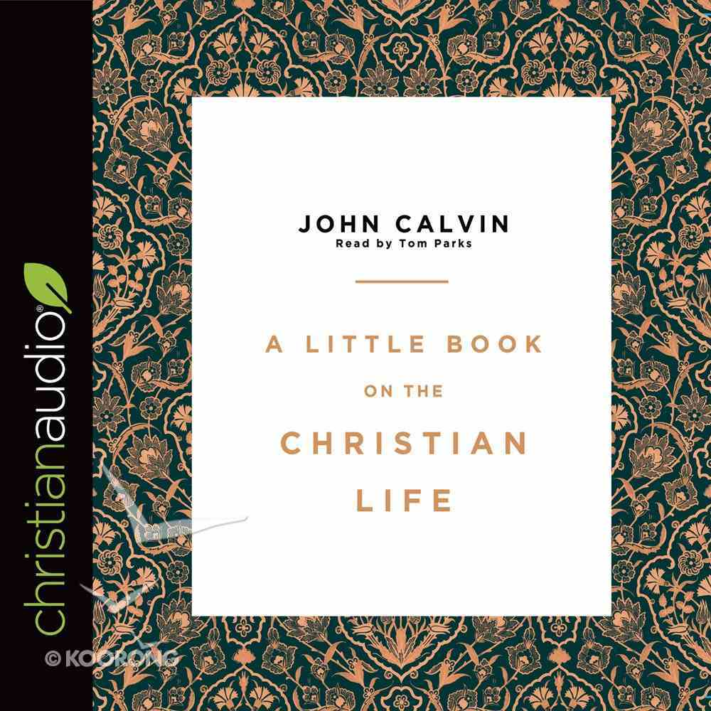 A Little Book on the Christian Life eAudio Book