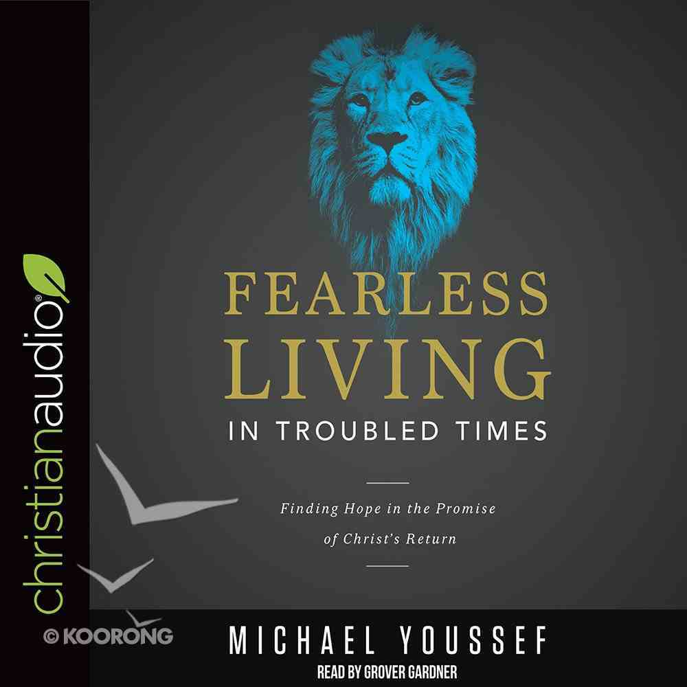 Fearless Living in Troubled Times eAudio Book