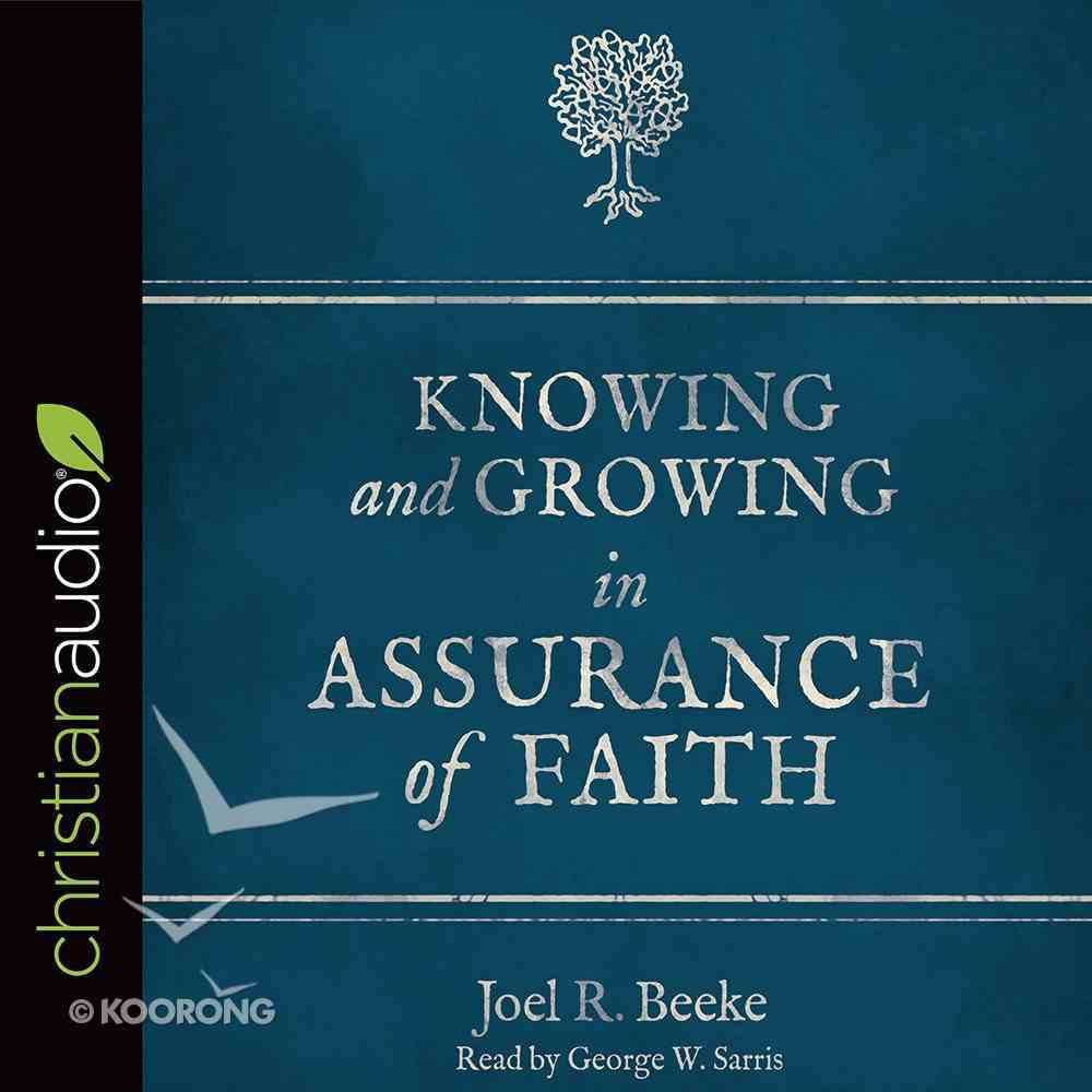 Knowing and Growing in Assurance of Faith eAudio Book