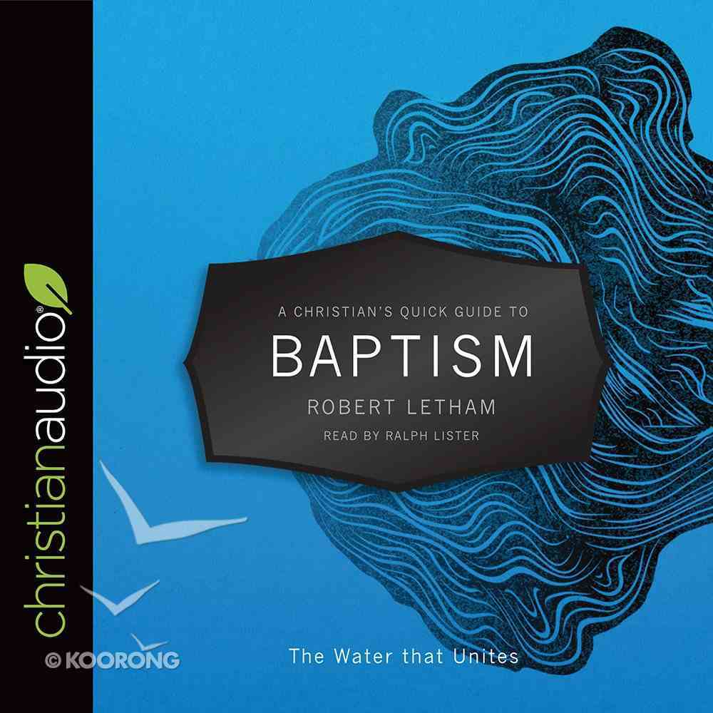A Christian's Quick Guide to Baptism (A Christian's Pocket Guide Series) eAudio Book