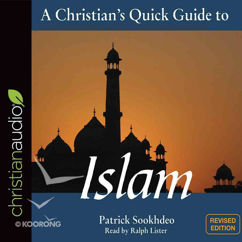 A Christian's Quick Guide to Islam (A Christian's Pocket Guide Series) eAudio Book
