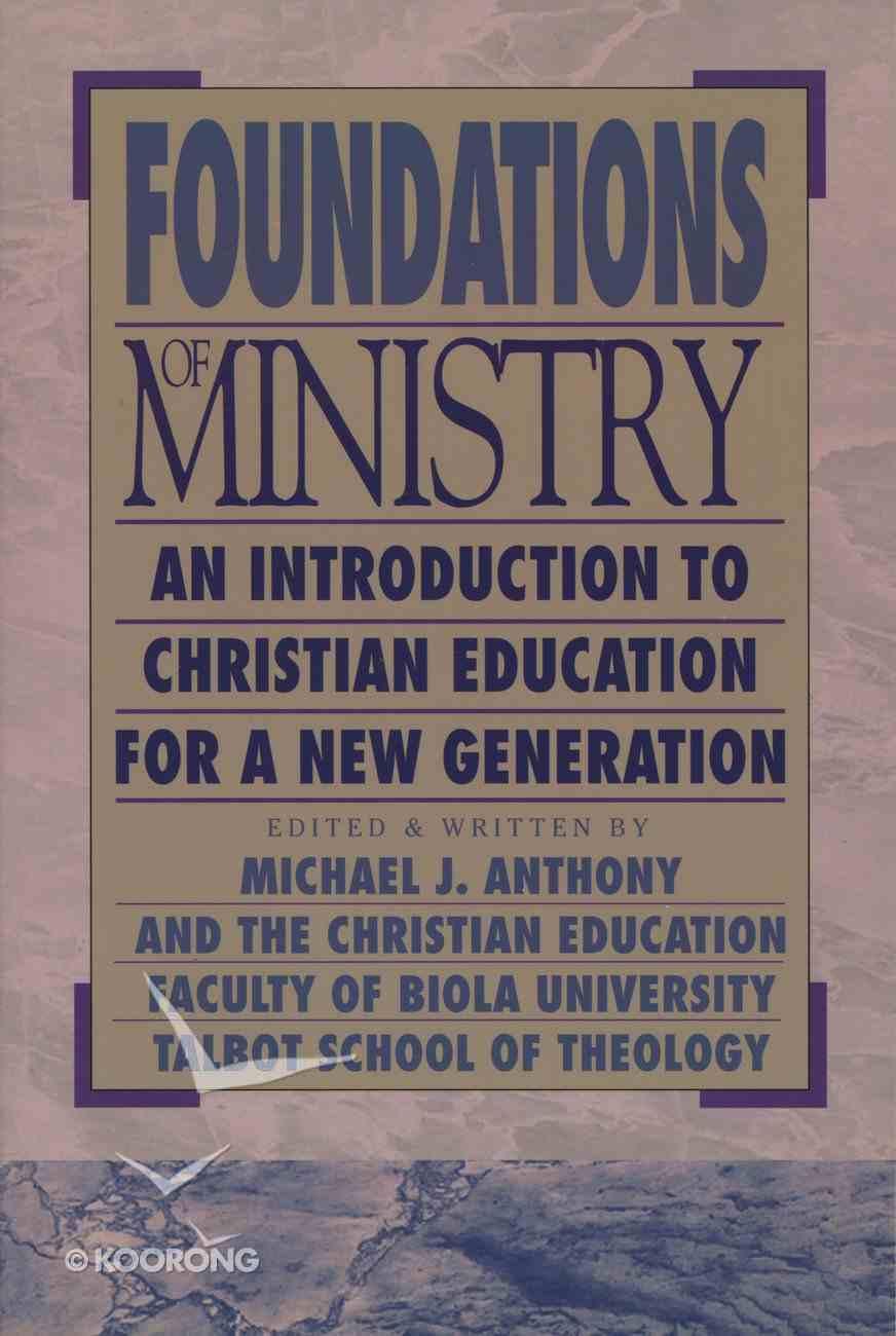 Foundations of Ministry Hardback