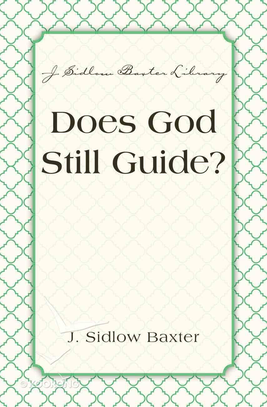 Does God Still Guide? Hardback