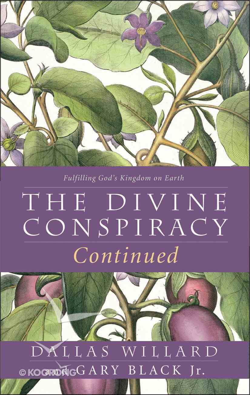 The Divine Conspiracy Continued Paperback