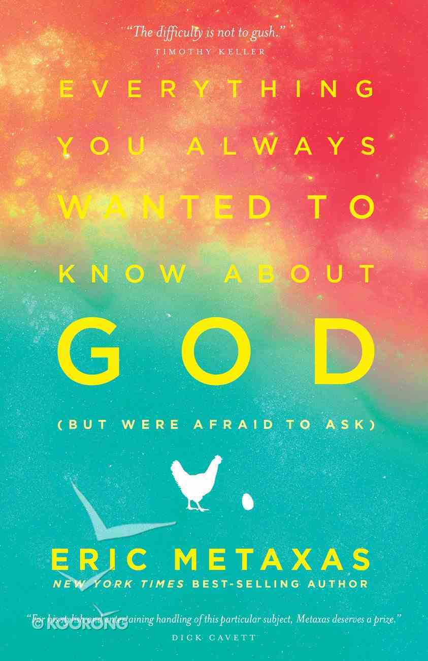 Everything You Always Wanted to Know About God (But Were Afraid To Ask) eBook