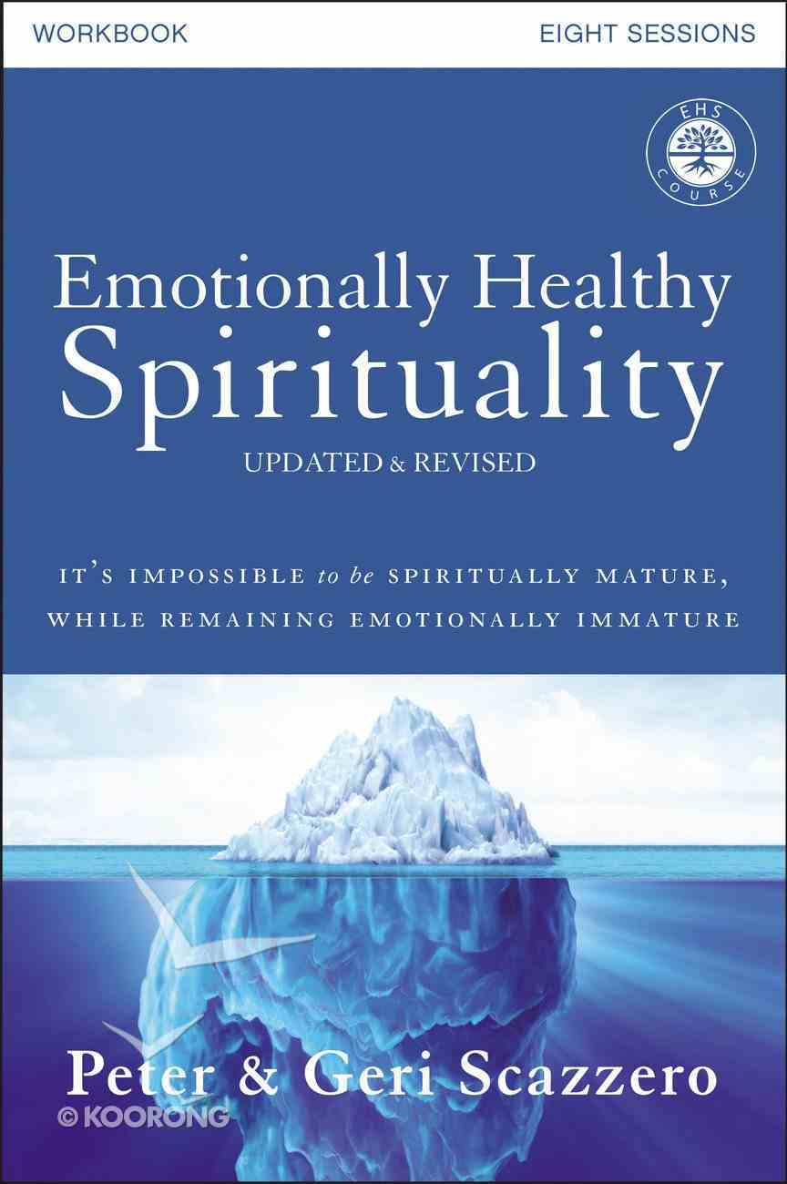 Emotionally Healthy Spirituality Workbook, Updated Edition eBook