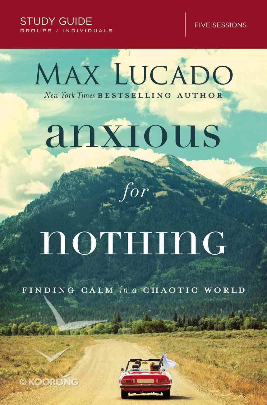 Anxious For Nothing Study Guide eBook