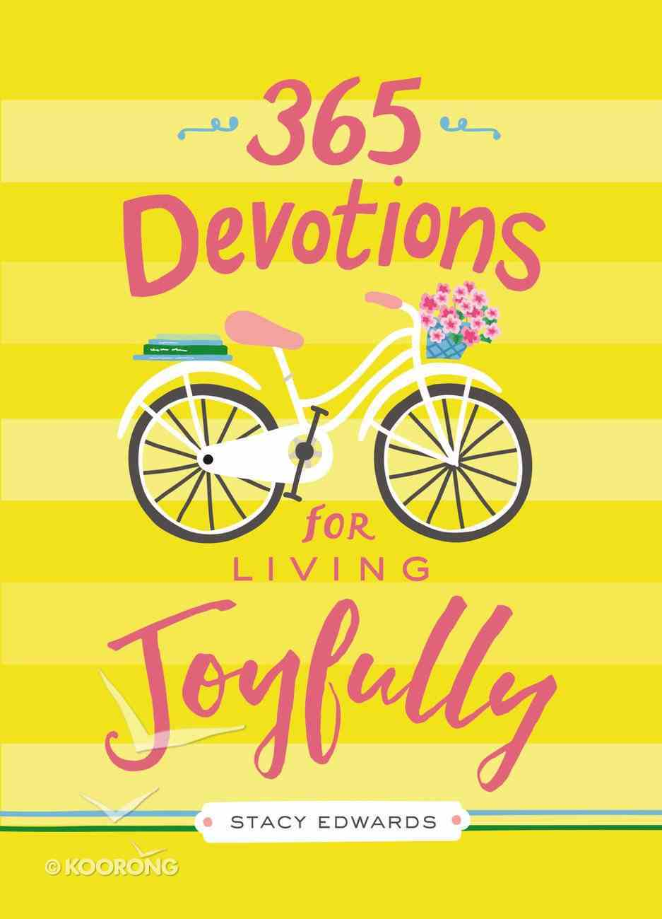 365 Devotions For Living Joyfully eBook