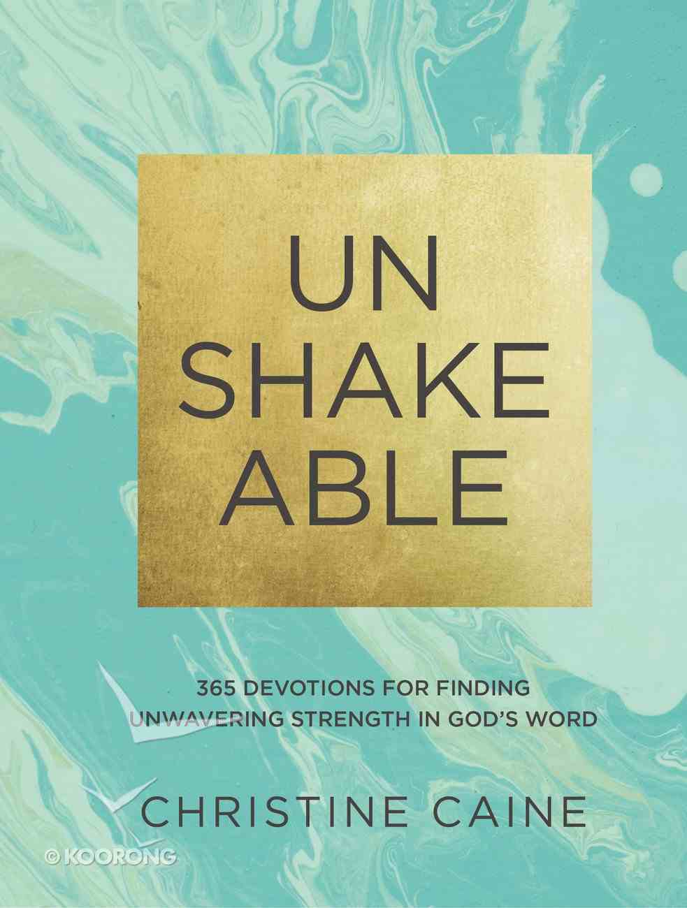Unshakeable: 365 Devotions For Finding Unwavering Strength in God's Word eBook