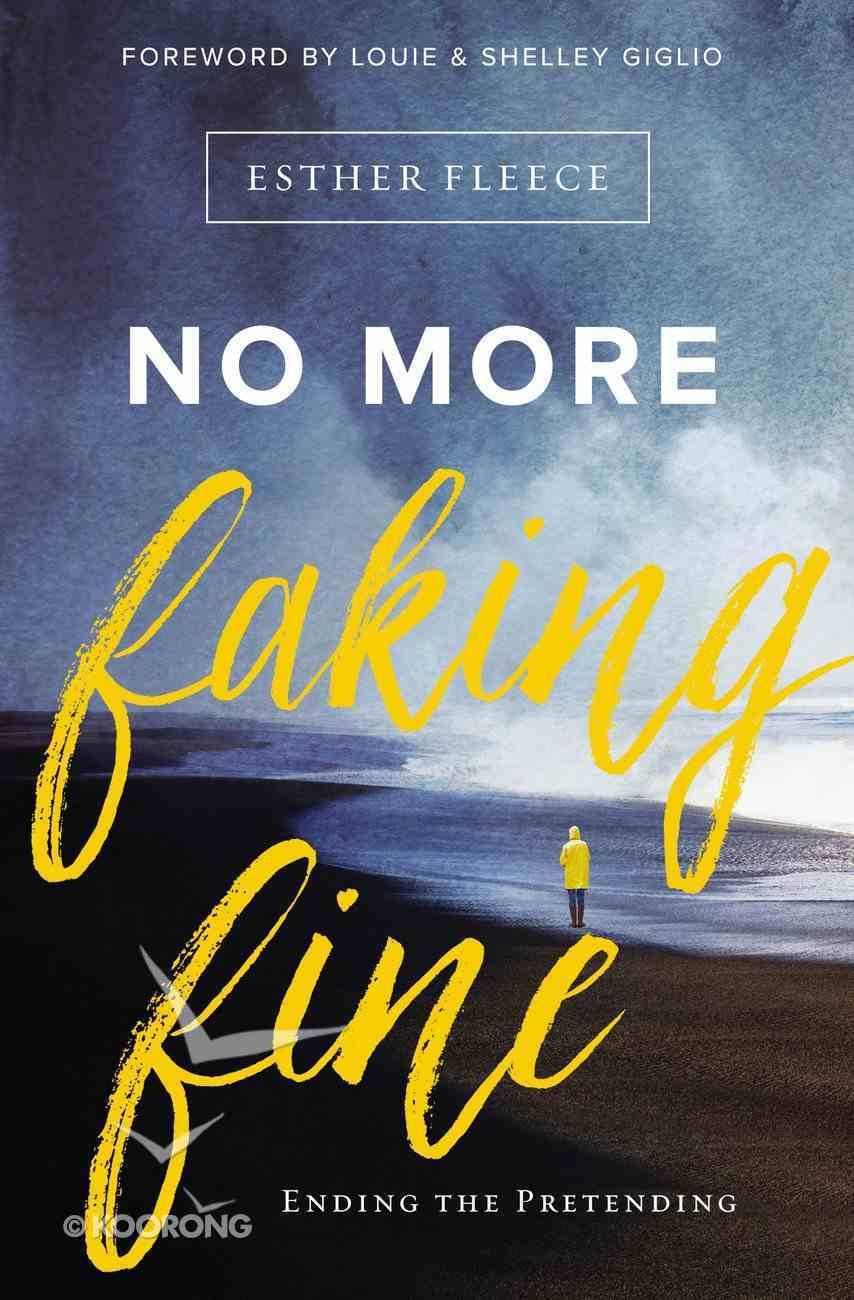 No More Faking Fine eBook