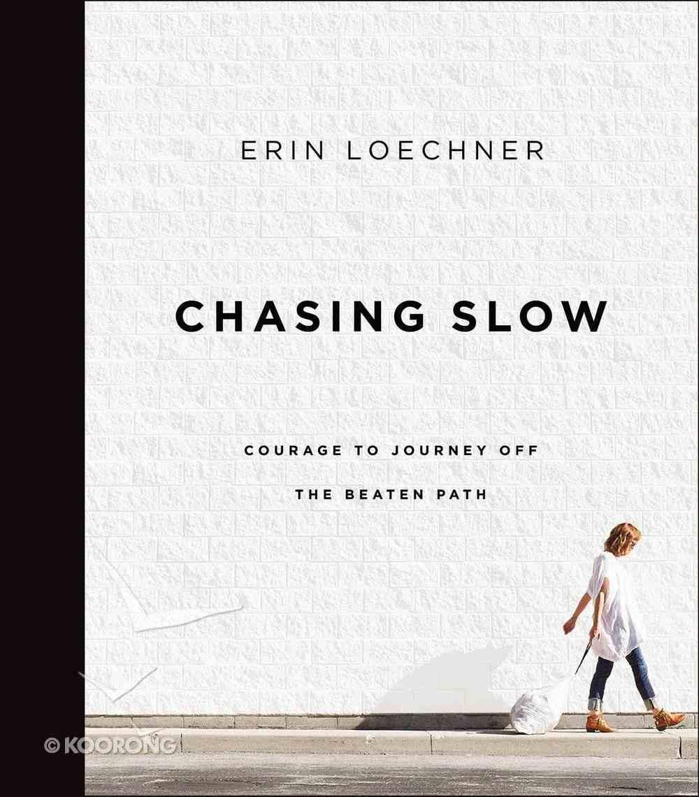Chasing Slow eBook
