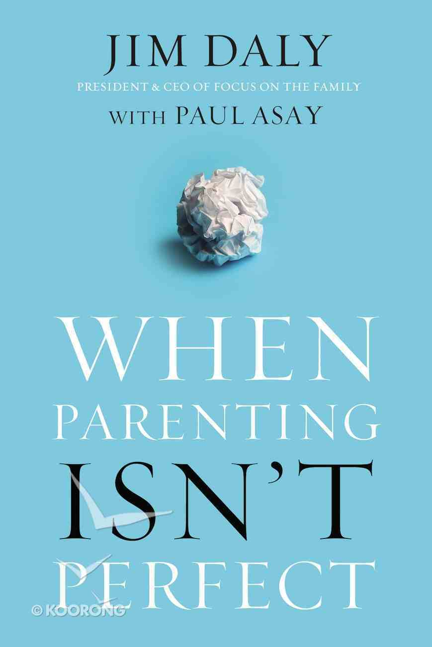 When Parenting Isn't Perfect eBook