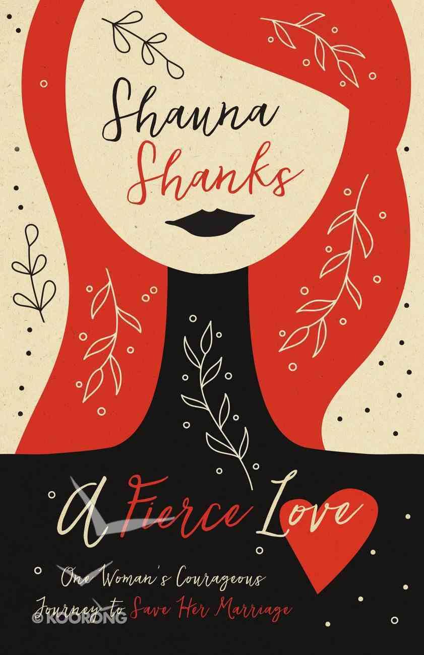 A Fierce Love eBook
