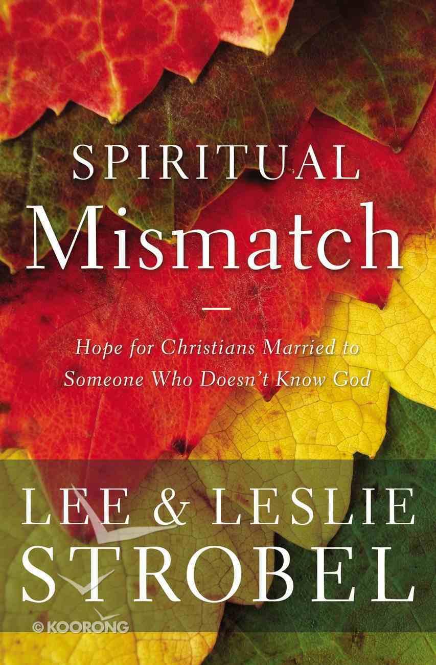 Spiritual Mismatch (101 Questions About The Bible Kingstone Comics Series) eBook