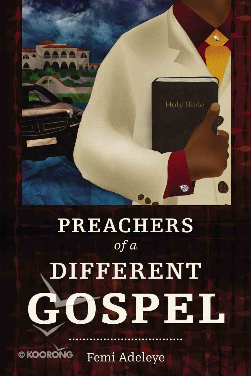 The Preachers of a Different Gospel eBook